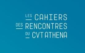 Le cahier des rencontres CVT Athéna est sorti !